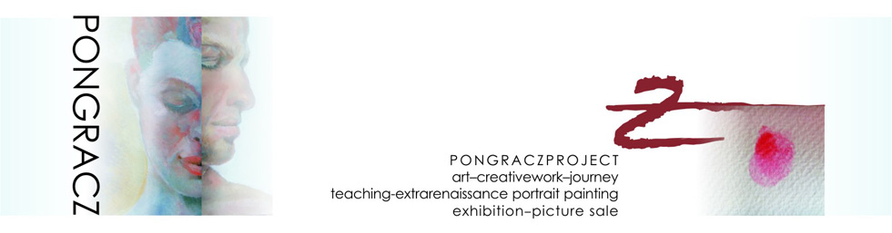 Eva Pongracz - PongraczProject, art-creativework-journey, teaching-extrarenaissance portrait painting, exhibition-picture sale